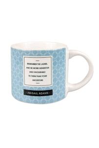 Abigail Adams Remember The Ladies Mug