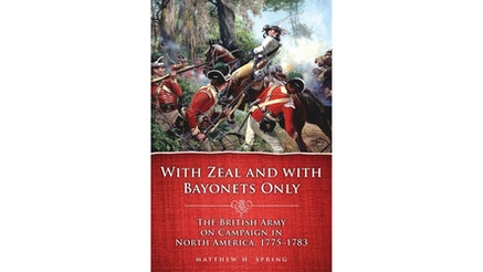 With Zeal and Bayonets Only by Matthew Spring