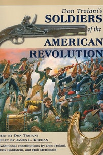 Don Troiani's Soldiers Of The American Revolution book cover
