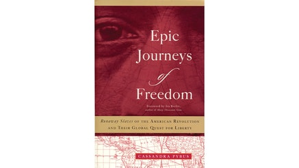 This image depicts the book cover of Epic Journeys of Freedom: Runaway Slaves of the American Revolution and their Global Quest for Liberty. The bottom of the book covers is a map of the world in red. The top of the book cover is an image of a man's right eye and his nose. Behind his face is the extension of the map from the bottom.