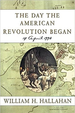 The Day the American Revolution Began Book Cover
