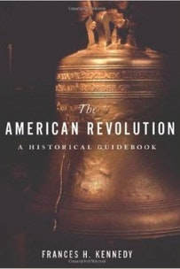 The American Revolution: A Historical Guidebook book cover