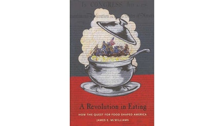A Revolution in Eating by James McWilliams