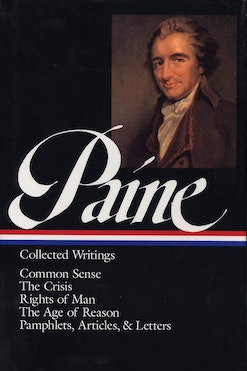 Thomas Paine : Collected Writings : Common Sense / The Crisis / Rights of Man / The Age of Reason / Pamphlets, Articles, and Letters book cover