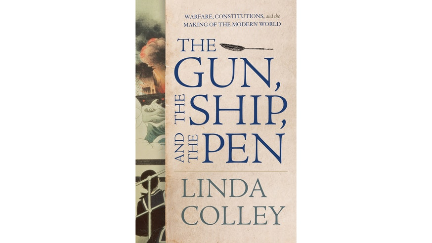 The Gun The Ship And The Pen by Linda Colley book cover