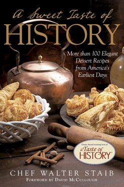 A Sweet Taste of History by Walter Staib