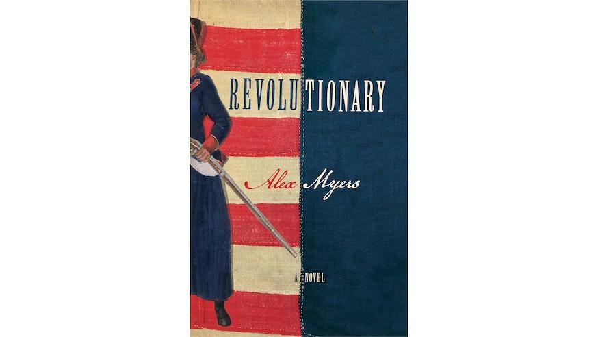 Revolutionary by Alex Myers