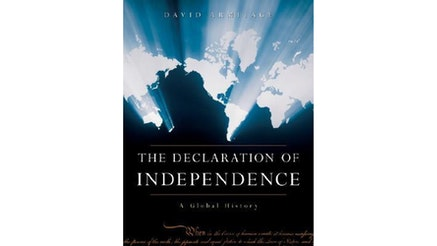 The Declaration Of Independence: A Global History by David Armitage