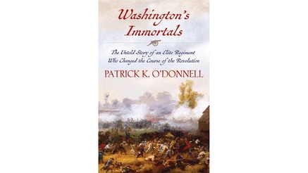 Washington's Immortals by Patrick O'Donnell