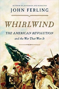 Whirlwind: The American Revolution and the War That Won It book cover