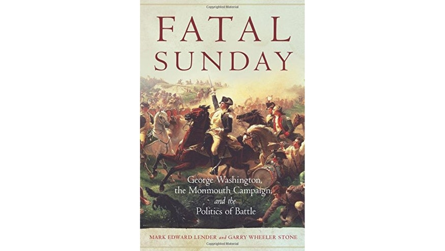 Fatal Sunday by Mark Lender and Gary Stone