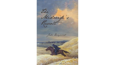This image depicts the book cover of The Midwife's Revolt by Jodi Daynard. The title is written in blue text and the cover is a painting of a countryside.