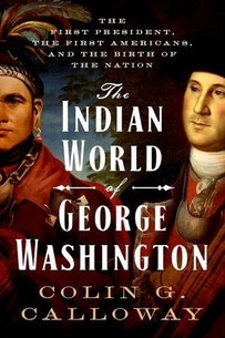 Rtr The Indian World Of George Washington