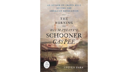 This image depicts the book cover of The Burning of His Majesty's Schooner Gaspee by Steven Park. The book cover is a watercolor paining of the ship burning in the water as men in two lifeboats watch the blaze.