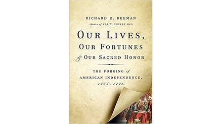 This image depicts the book cover of Our Lives, Our Fortunes, and Our Sacred Honor: The Forging of American Independence, 1774-1776. The cover is a white page with the bottom right corner being lifted, as if being turned, to expose a colored image of some of the Founding Fathers.