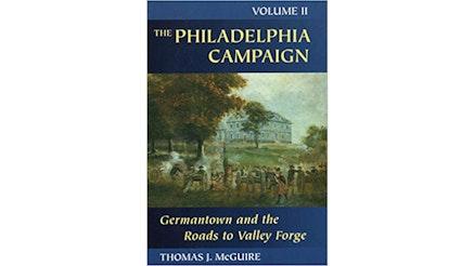 The Philadelphia Campaign by Thomas Mcguire