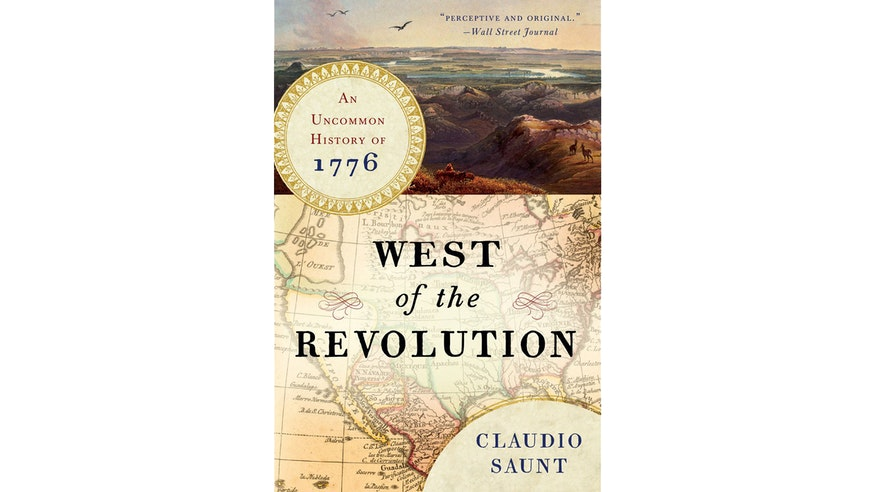 West of the Revolution by Claudio Saunt