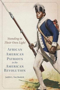 This image depicts the Standing in Their Own Light book cover by Judith Van Buskirk. The image is a painting of a person of African Descent in military clothing. He his wearing a blue jacket and carrying a rifle pointed upward in his right hand. His right leg is bent, giving the illusion that he is walking on a field.