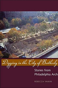 Digging in the City of Brotherly Love book cover