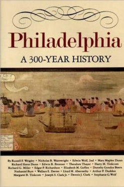 Philadelphia: A 300-Year History book cover