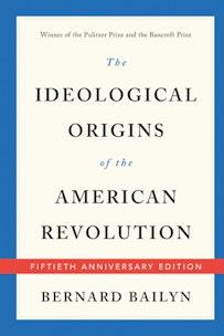 Image 090920 Rtr178 Ideological Origins American Revolution Bailyn