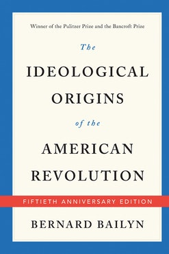 Image 090920 Rtr178 Ideological Origins American Revolution Bailyn