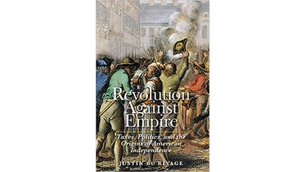 Revolution Against Empire by Justin Du Rivage