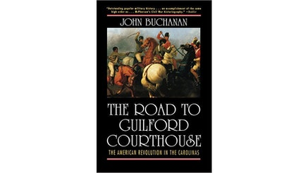 The Road To Guilford Courthouse by John Buchanan