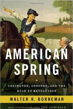 Book Cover of American Spring: Lexington, Concord, and the Road to Revolution