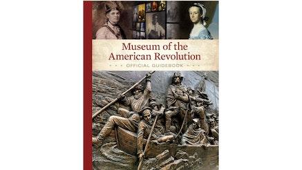 Museum Of American Revolution Guidebook Cover