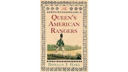 Queen's American Rangers by Donald Gara